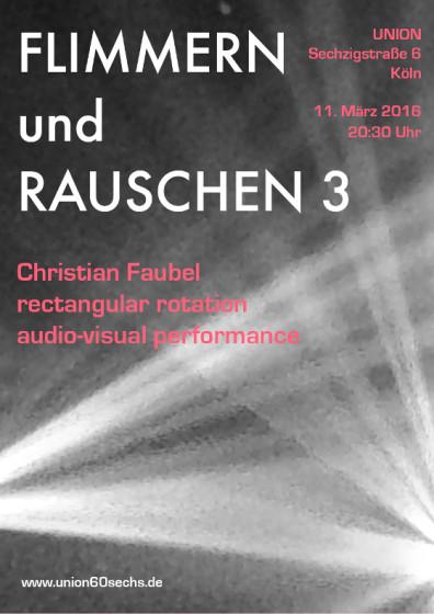 UNION_flimmern_rauschen_christian_faubel